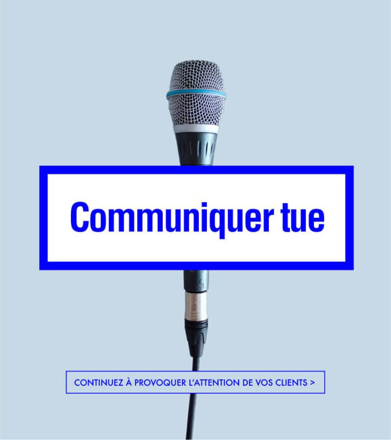 communiquer tue