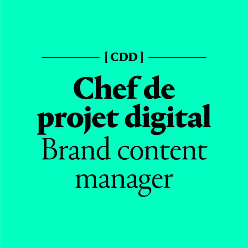Chef de projet digital Brand content manager